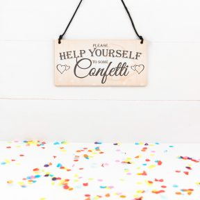 Please Help Yourself To Some Confetti Sign