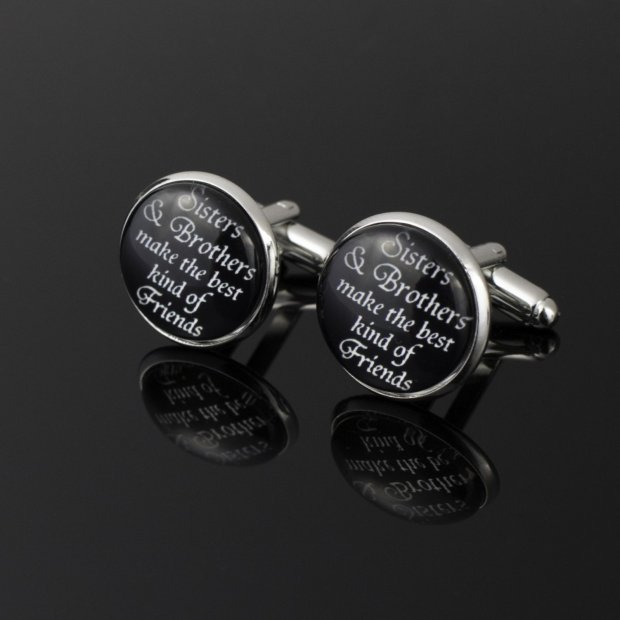 round black cufflinks with sisters and brothers make the best kind of friends written in white